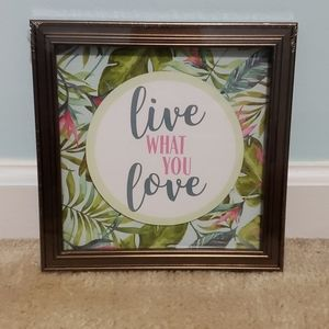 """""""Live What You Love"""" 8in x 8in Wall Art NWT"""